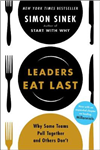 Leaders Eat Last: Why Some Teams Pull Together and Others Don\'t