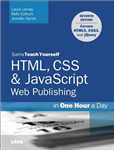 HTML, CSS & JavaScript Web Publishing in One Hour a Day, Sam