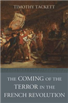 Coming of the Terror in the French Revolution