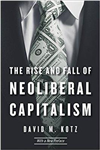 Rise and Fall of Neoliberal Capitalism
