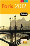 Fodor\'s Paris 2012