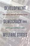 Development, Democracy, and Welfare States