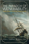 Paradox of Vulnerability