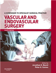 Vascular and Endovascular Surgery: A Companion to Specialist Surgical Practice