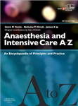 Anaesthesia and Intensive Care A-Z - Print & E-Book