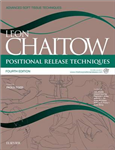 Positional Release Techniques: includes access to www.chaitowpositionalrelease.com
