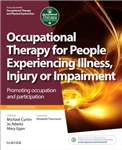 Occupational Therapy for People Experiencing Illness, Injury