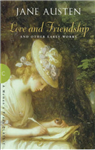 Love and Friendship: and Other Early Works