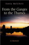 From the Ganges to the Thames: A Memoir