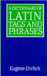 A Dictionary of Latin Tags and Phrases