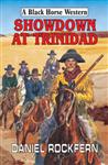 Showdown at Trinidad