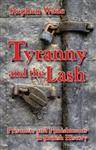 Tyranny and the Lash