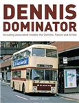 Dennis Dominator: Including Associated Models the Domino, Falcon and Arrow
