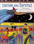 Ishtar and Tammuz: A Babylonian Myth of the Season
