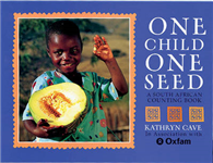 One Child One Seed: A South African Counting Book