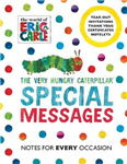 Very Hungry Caterpillar: Special Messages Notes for Every Oc