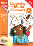 Music Express Extra - Listening to Music Elements Age 7+: Active listening materials to support a primary music scheme