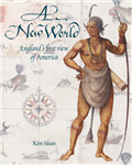 New World: England\'s First View of America