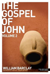 New Daily Study Bible - The Gospel of John Volume 2