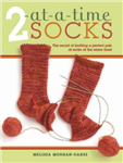 2 At-a-time Socks: The Secret of Knitting Any Two Socks at Once, on Just One Circular Needle!