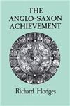 The Anglo-Saxon Achievement