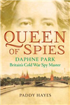 Queen of Spies: Britain\'s Cold War Spy Master
