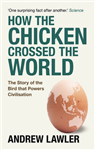 How the Chicken Crossed the World