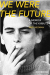 We Were the Future