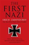 The First Nazi: Erich Ludendorff