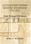 Alexander Nimmo, Master Engineer: Public Works and Civil Surveys