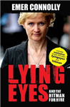Lying Eyes: And the Hitman for Hire