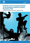 Guidance to the Licensing Authority on the Adventure Activities Licensing Regulations: Guidance on Regulations: Activity Centres (Young Persons\' Safety) Act 1995