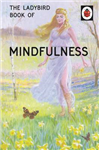 Ladybird Book of Mindfulness
