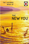 The Ladybird Book of The New You (Ladybird for Grown-Ups)