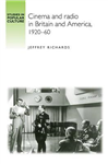 Cinema and Radio in Britain and America, 1920-60