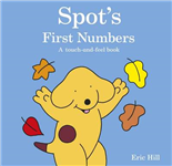 Spot's First Numbers: A Touch-and-feel Book