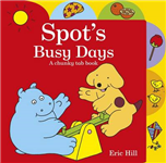 Spot's Busy Days a Chunky Tab Book
