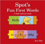 Spot's Fun First Words a Slide-and-see Book