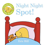 I Love Spot Baby Books: Night Night Spot