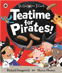 Teatime for Pirates!: A Ladybird Skullabones Island picture