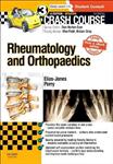 Crash Course Rheumatology and Orthopaedics Updated Print + e
