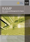 Risk Analysis and Management for Projects (RAMP), Third Edition
