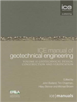 Ice Manual of Geotechnical Engineering Vol 2: Geotechnical Design, Construction and Verification