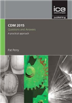 CDM 2015 Questions and Answers, 3rd Edition
