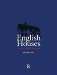 English Houses: An Estate Agent\'s Companion