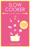Slow Cooker Central 2
