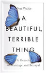 Beautiful, Terrible Thing