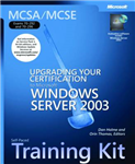 MCSA / MCSE Self-paced Training Kit (exams 70-292 and 70-296): Upgrading Your Certification to Microsoft Windows Server 2003