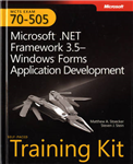 Microsoft (R) .NET Framework 3.5Windows (R) Forms Application Development: MCTS Self-Paced Training Kit (Exam 70-505)