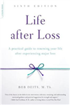 Life after Loss, 6th Edition